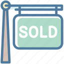house, property, sign, sold icon
