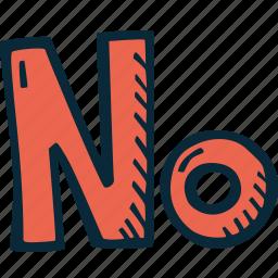 achievement, action, direction, goal, no, success icon