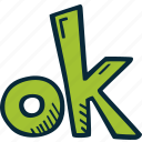 achievement, action, direction, goal, ok, success icon