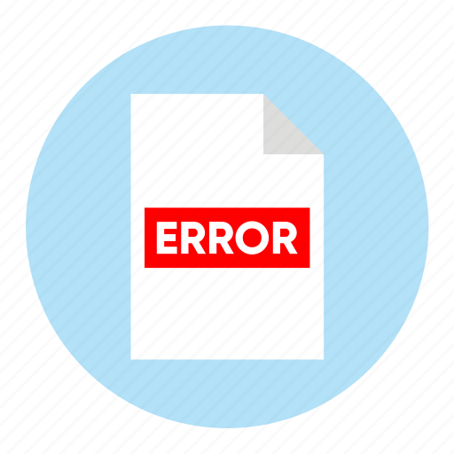action, document, error, file, paper icon