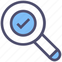 approved, check mark, find, finished, magnifier, search, verify icon