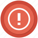 alert, attention, danger, error, exclamation, problem icon