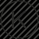 alphabet, atm, k, letter, ui, uppercase icon