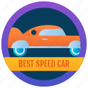 achievement, marker, token, speed car badge, stamp, medallion, reward icon