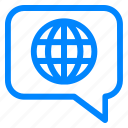 chat, convertation, earth, international, language, world icon