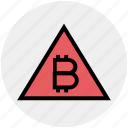 triangle, finance, money, bitcoin, alert, cryptocurrency, digital currency icon