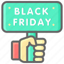black friday, cyber, hand, holding, monday, sign icon
