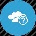 cloud, question icon