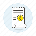 business, contract, dollar, invoice, invoicing, money, paper, receipt icon