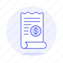 1, business, contract, dollar, invoice, invoicing, money, paper, receipt icon
