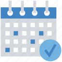 business, calendar, event, finance, meeting, schedule, tick icon