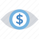 business, business eye, dollar, eye, finance, money, vision icon
