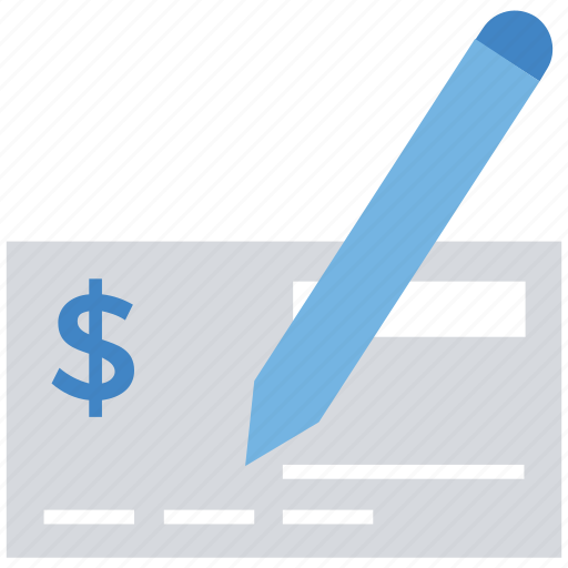 bank, banking, business, check, finance, payment, pen icon
