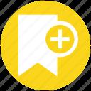 add, bookmark, new, plus, ribbon, tag