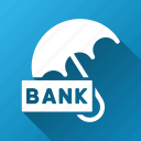 bank deposit, comfort, finance, insurance, protection, safety, umbrella icon
