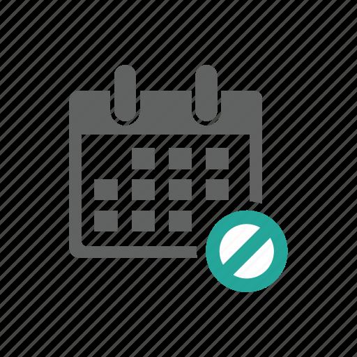 appointment, block, calendar, error, prohibit, schedule, warning icon