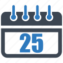 calendar, date, reminder, schedule, twenty five icon