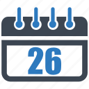 calendar, date, reminder, schedule, twenty six icon