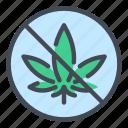 cannabis, marijuana, weed, no, avoid, forbidden, sign