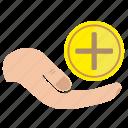 add, charity, hand, mercy, money, plus, donate