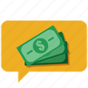 buy, cash, chat, customer care, message, money, work icon