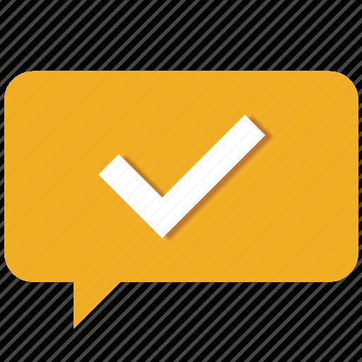 accept, bubble, chat, check, good, ok, tick icon