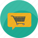 basket, bubble, cart, chat, message, shopping cart, talk icon