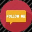 chat, follow, follow me, message, notification, social