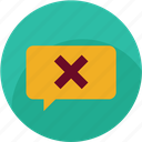 chat, comment, communication, customer care, delete, error, warning icon