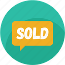 chat, communication, customer care, message, shopping, sold, talk icon