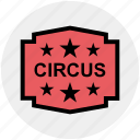 card, circus, event, performance, show, ticket icon