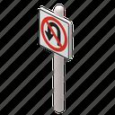 location, map, no, turn, sign, signage, navigation, road, street