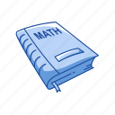 book, classroom, education, math, math book, notebook, school icon