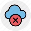 cloud, cloud computing, cloud sign icon, error, rejected, sign icon icon