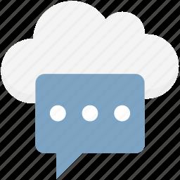 chat bubble, cloud computing, cloud message, cloud messaging, cloud notification, cloud service icon