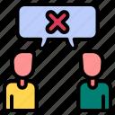disagree, refuse, discussion, argument, disagreement