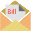 bill email, bill in letter, email, invoice, letter, letter envelope, message, post icon