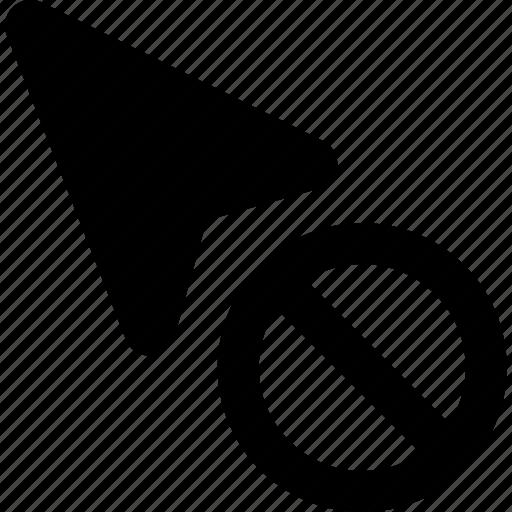 arrow, ban, block, cursor, pointer, prohibit, stop icon