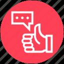 customer service, feedback, hand, like, message, service, thumb