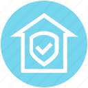house, property, protection, safe home, security, shield