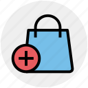 bag, gift bag, hand bag, money bag, plus sign, shopping bag icon