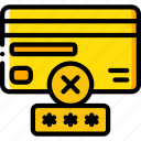 card, data, failed, password, secure, security icon