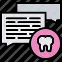 consultation, dental, dentist, medicine, message, talk, tooth