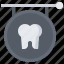 dental, dentist, medicine, sign, signboard, tooth icon