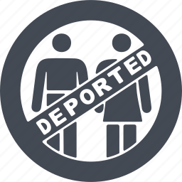 deportation, entry ban, prohibition sign, sign icon