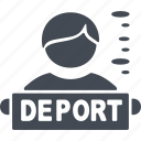 deportation, deportee, human, people, person icon