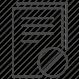 confidential, document, file, forbidden, illegal, prohibit, termination icon