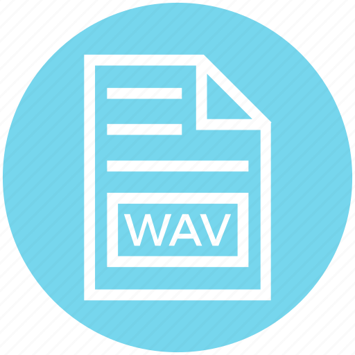 Document, document list, extension, file, format, page, wav icon - Download on Iconfinder