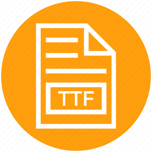 Document, document list, extension, file, format, page, ttf icon - Download on Iconfinder