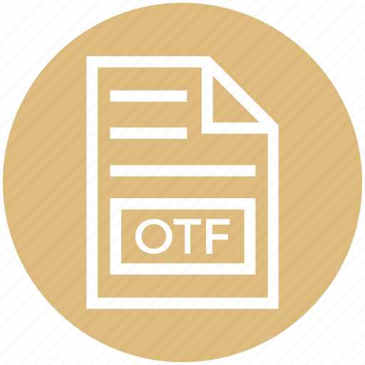Document, document list, extension, file, format, otf, page icon - Download on Iconfinder